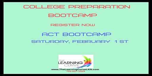 ACT Bootcamp, Saturday, February 1, 2020