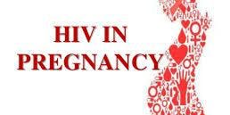 HIV & Pregnancy Update & Education Event
