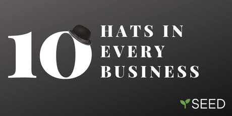 The 10 Hats in Every Business tickets
