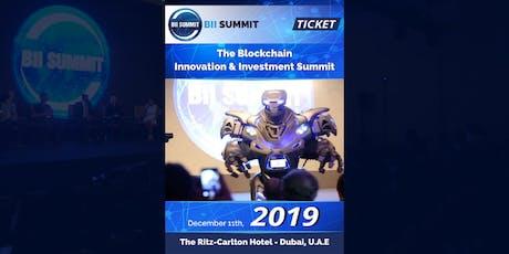 The Blockchain Innovation & Investment Summit Dubai tickets