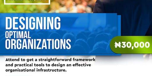 Designing Optimal Organisations