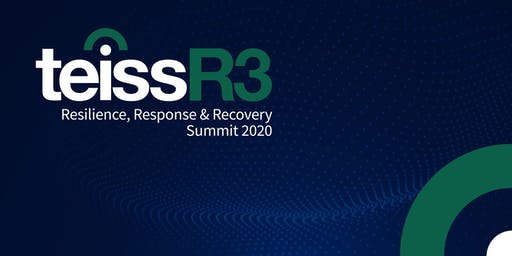 teissR3 | Resilience, Response & Recovery Summit 2020