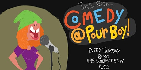 That's Rich! Comedy at Pour Boy (A Weekly Stand-Up Comedy Show) tickets