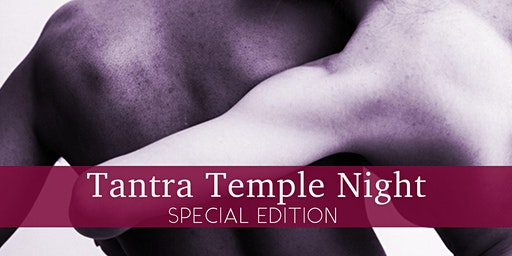 Tantra Temple Night - Ende & Neuanfang
