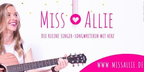Miss Allie - Die kleine Singer-Songwriterin mit Herz Tickets