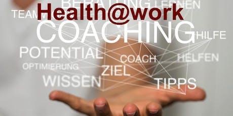 Health@work – DEIN Coaching Tag für (d)eine gesunde Work-LIFE-Balance Tickets