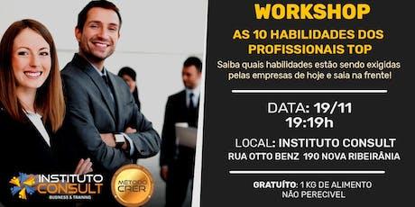 WORKSHOP - AS 10 HABILIDADES DO PROFISSIONAL TOP! ingressos