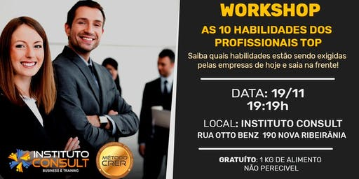 WORKSHOP - AS 10 HABILIDADES DO PROFISSIONAL TOP!