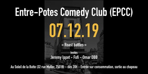 L'entre-potes comedy club saison 2 : roast battles