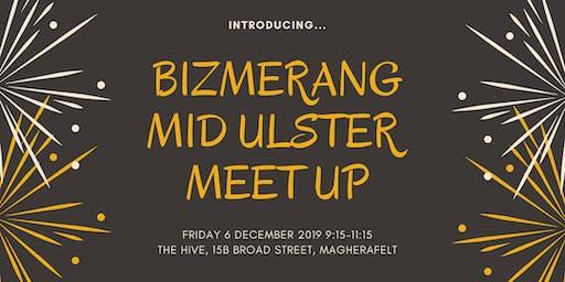 Bizmerang Mid Ulster Meetup