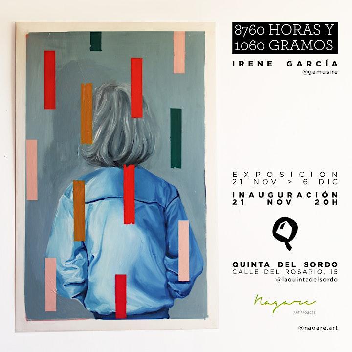 Imagen de 8760 HORAS Y 1060 GRAMOS | Exposición de Irene García