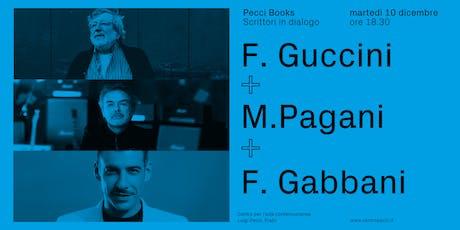 Francesco Guccini, Mauro Pagani e Francesco Gabbani | Pecci Books biglietti