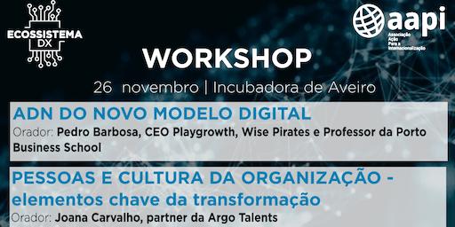 Workshop ADN do Novo Modelo Digital & Pessoas e Cultura da Organização