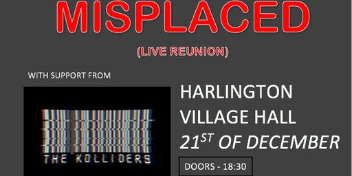 Misplaced, The Kolliders and Luke White (Live in Harlington)