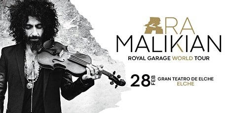 Ara Malikian en Elche - Royal Garage World Tour entradas