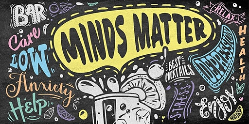 Minds Matter - EVENT POSTPONED. NEW DATE TO BE CONFIRMED