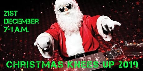 Christmas Knees Up 2019 tickets