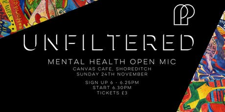 Unfiltered - Mental health open-mic evening tickets