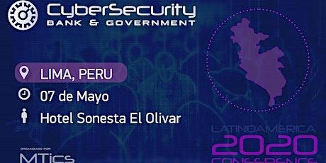 Cybersecurity Bank & Government  Lima, Perú boletos