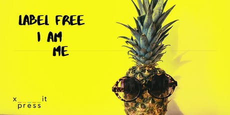 Label free I am Me | Xpress it tickets