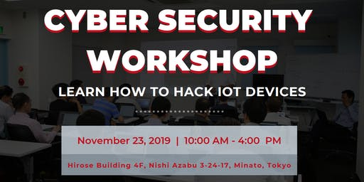 Cybersecurity Workshop: Learn How to Hack IoT Devices
