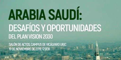 Arabia Saudí: Desafíos y oportunidades