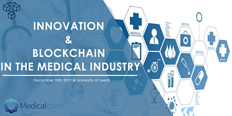 Innovation & Blockchain in the Medical Industry (TEMPORARILY POSTPONED) tickets