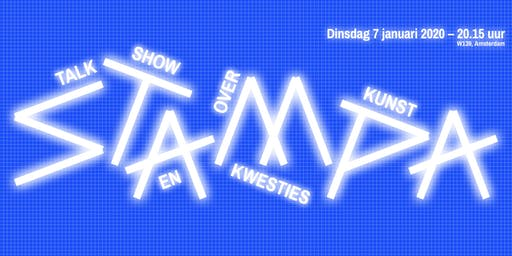 Stampa #12 - Talkshow over kunst en kwesties