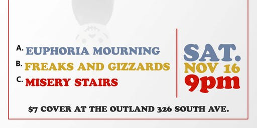Euphoria Mourning, Misery Stairs, Freaks and Gizzards