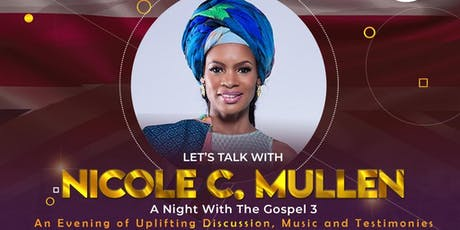 Let's Talk with Nicole C. Mullen tickets