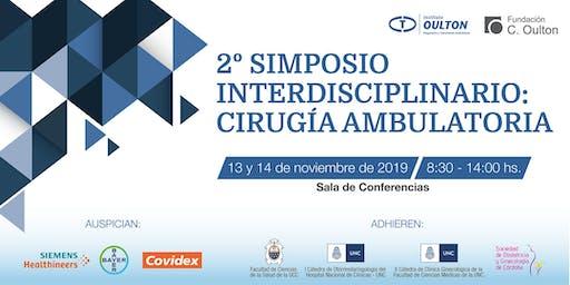 SEGUNDO SIMPOSIO INTERDISCIPLINARIO: CIRUGÍA AMBULATORIA