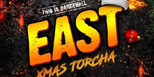 EAST - Xmas Torcha