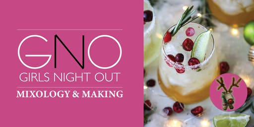 Girls Night Out: Mixology & Merry Making