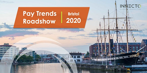 Pay Trends Roadshow 2020   Bristol