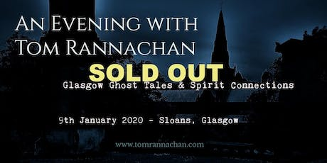 An Evening with Tom Rannachan - Glasgow Ghost Tales & Spirit Connections tickets
