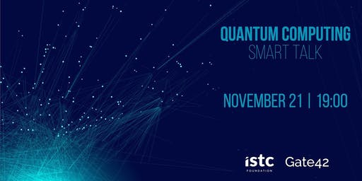 Smart Talk | The future: Quantum Computing