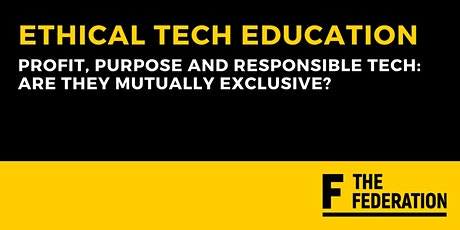 Profit, Purpose and Responsible Tech: Are They Mutually Exclusive? tickets