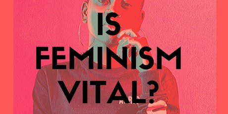 Is feminism vital in Ireland today? tickets