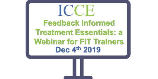 Feedback Informed Treatment Essentials: a Webinar for FIT Trainers