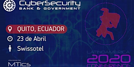 Cybersecurity Bank, Business & Government Quito entradas