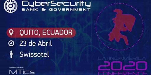 Cybersecurity Bank, Business & Government Quito