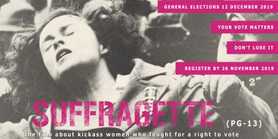SUFFRAGETTE - Why it is important to vote (Screening + Discussion panel)