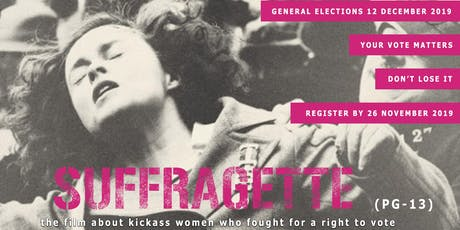 SUFFRAGETTE - Why it is important to vote (Screening + Discussion panel) tickets
