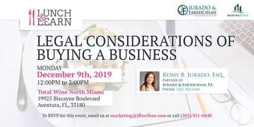 Lunch & Learn - Legal Considerations of Buying a Business