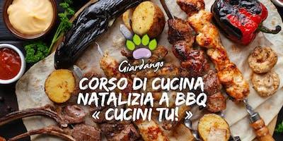 """Corso di cucina natalizia a barbecue """"Cucini Tu!"""""""