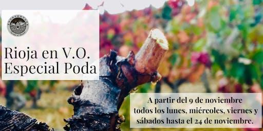 Rioja en V.O. Especial Poda