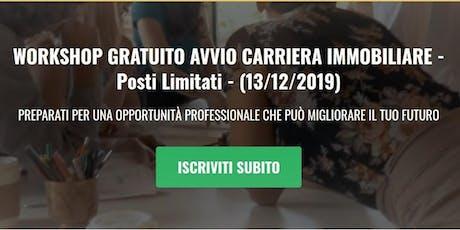 Workshop  di Avvio alla CARRIERA IMMOBILIARE biglietti