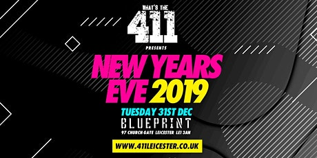 WHATS THE 411 ★ NEW YEARS EVE ★ PRE-RELEASE TICKETS ON SALE ★ BLUEPRINT tickets