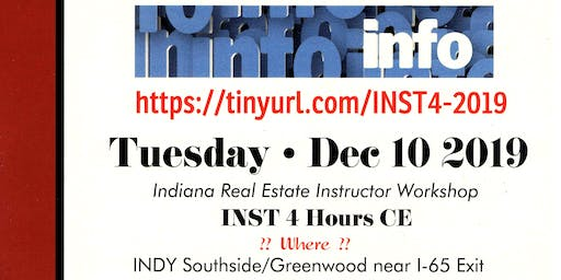 Indiana Real Estate Instructor Workshop ~ LIVE!