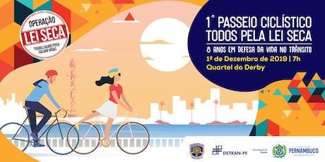 Primeiro passeio ciclístico Todos pela Lei Seca. ingressos